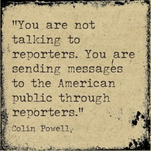 Quotable: Colin Powell on Media Relations