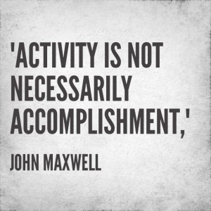 Quotable: John Maxwell on Productivity