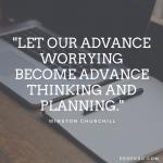 Quotable: Winston Churchill on Planning