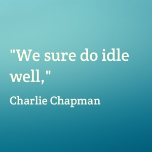 Quotable: Charlie Chapman on Downtime