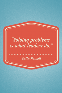 Quotable: Colin Powell on Problem Solving