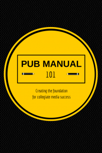 Pub Manual 101: Newsroom Rules