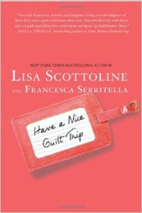 Book Review: Have a Nice Guilt Trip