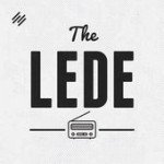 The Lede podcast