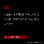 Quotable: William Penn on Time