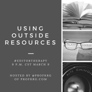 Lessons from #EditorTherapy on Using Outside Resources