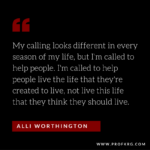 Quotable: Alli Worthington on Purpose