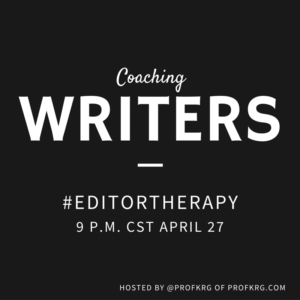 Lessons from #EditorTherapy on Coaching Writers