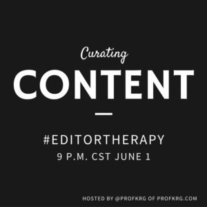 Lessons from #EditorTherapy on Curating Content