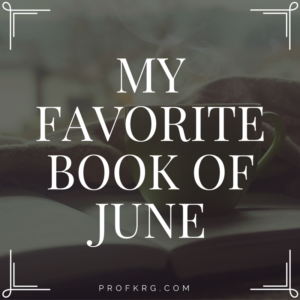 My Favorite Book of June