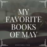 My Favorite Books of May