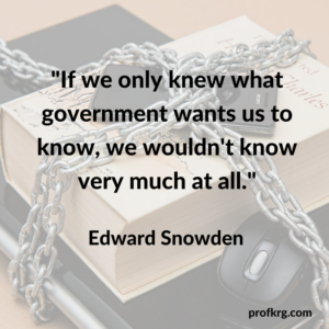 Quotable: Snowden on Government Secrecy