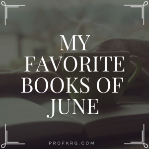 My Favorite Books of June