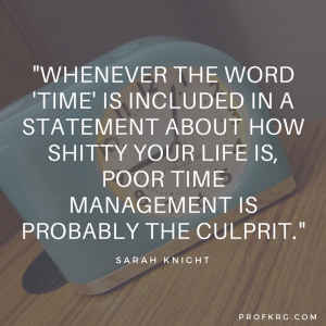 Quotable: Sarah Knight on Time Management