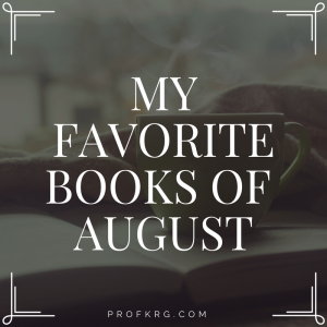 My Favorite Books of August