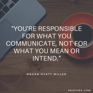 Quotable: Hyatt Miller on Communication