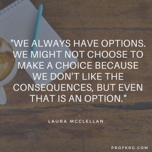 Quotable: Laura McClellan on Choices
