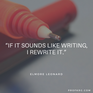 Quotable: Elmore Leonard on Writing