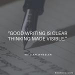 Quotable: William Wheeler on Writing