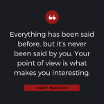 Quotable: Jory MacKay on Perspective