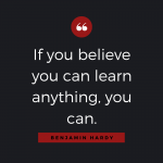 Quotable: Benjamin Hardy on Learning
